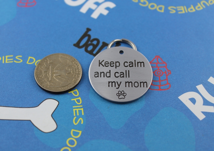 customized engraved funny pet tag - keep calm and call my mom or dad - metal