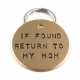 If Found Return To My Mom - Customized Pet ID Tag