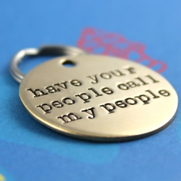 Have Your People Call My People Pet Tag