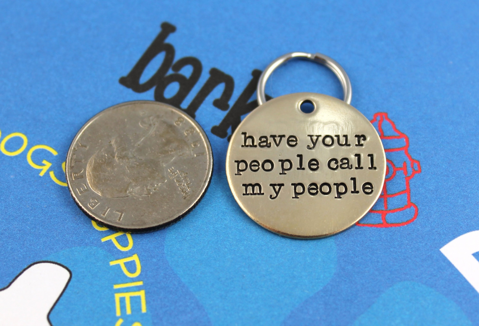 Have Your People Call My People Dog Collar Tag