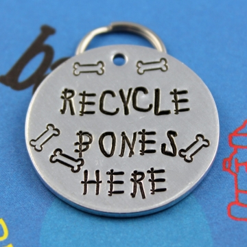 LARGE Dog Tag - Personalized handstamped Pet Tag - Custom Metal Dog ID Tag - Unique Font - Recycle Bones Here
