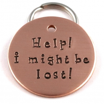 Help I Might Be Lost! Fun Custom Pet Tag