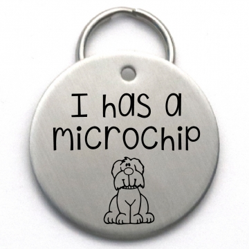 Custom Pet ID Tag - I Has a Microchip - Unique Cute Dog Tag - Engraved Stainless Steel
