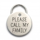 Please Call My Family - Engraved Custom Pet ID Tag