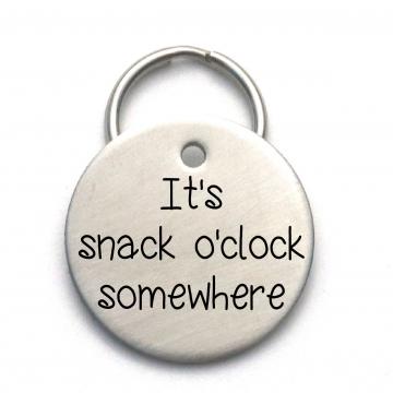 It's Snack O'clock Somewhere Dog Tag - Funny Custom Pet ID